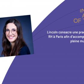 Lincoln consacre une practice dédiée aux profils RH à Paris afin d'accompagner une fonction en pleine mutation.
